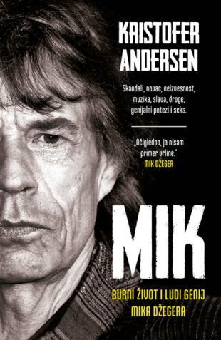 МИК – бурни живот и луди гениј Мика Џегера